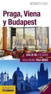 PRAGA, VIENA Y BUDAPEST - INTERCITY GUIDES