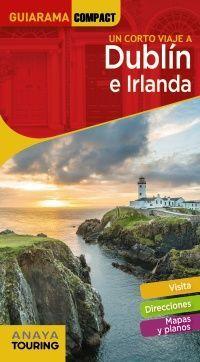 UN CORTO VIAJE DUBLIN E IRLANDA - GUIARAMA