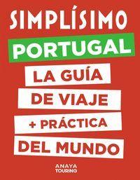SIMPLÍSIMO. PORTUGAL. LA GUÍA DE VIAJE MÁS PRACTICA DEL MUNDO