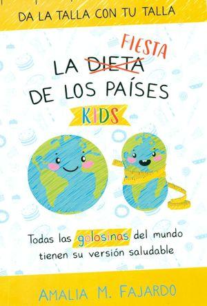 """LA FIESTA DE LOS PAÍSES KIDS """"DA LA TALLA CON TU TALLA"""""""