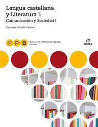 LENGUA Y LITERATURA 1 COMUNICACION Y SOCIEDAD I