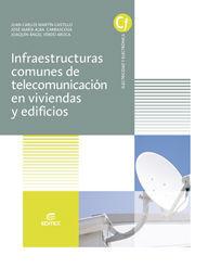 INFRAESTRUCTURAS COMUNES DE TELECOMUNICACIONES EN VIVIENDAS Y EDIFICIOS
