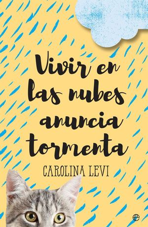 VIVIR EN LAS NUBES ANUNCIA TORMENTA
