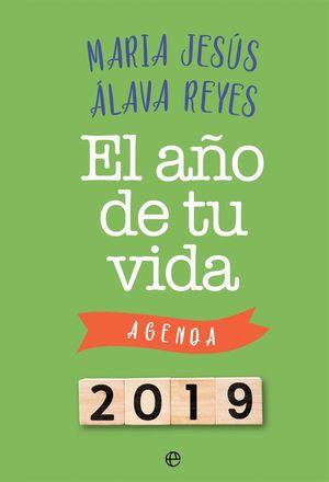 AGENDA 2019 EL AÑO DE TU VIDA