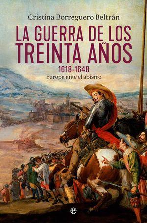 LA GUERRA DE LOS TREINTA AÑOS (1618-1648)