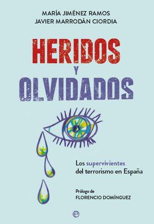 HERIDOS Y OLVIDADOS
