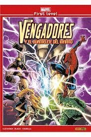 LOS VENGADORES Y EL GUANTELETE DEL INFIERNO. MARVEL FIRST LEVEL 01
