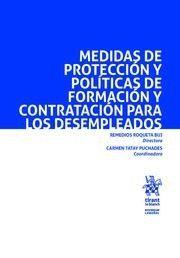 MEDIDAS DE PROTECCIÓN Y POLÍTICAS DE FORMACIÓN Y CONTRATACIÓN PARA LOS DESEMPLEADOS