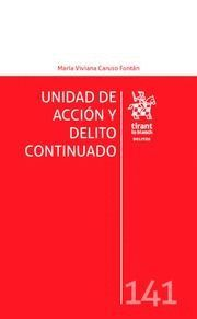 UNIDAD DE ACCION Y DELITO CONTINUADO