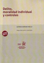 DELITO, MORALIDAD INDIVIDUAL Y CONTROLES