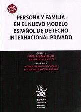 PERSONA Y FAMILIA EN EL NUEVO MODELO ESPAÑOL DE DERECHO INTERNACIONAL PRIVADO