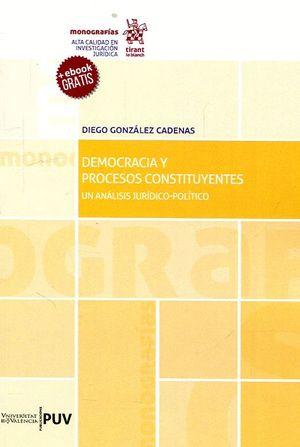 DEMOCRACIA Y PROCESOS CONSTITUYENTES: UN ANÁLISIS JURÍDICO-POLÍTICO