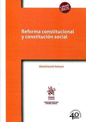 REFORMA CONSTITUCIONAL Y CONSTITUCION SOCIAL