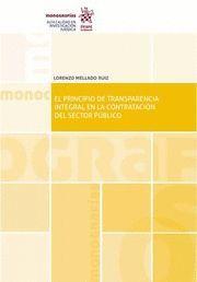 EL PRINCIPIO DE TRANSPARENCIA INTEGRAL EN LA CONTRATACIÓN DEL SECTOR PUBLICO