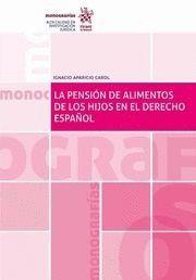 LA PENSION DE ALIMENTOS DE LOS HIJOS EN EL DERECHO ESPAÑOL
