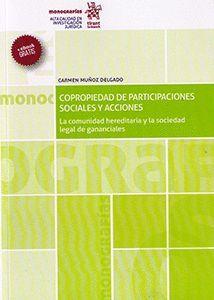 COPROPIEDAD DE PARTICIPACIONES SOCIALES Y ACCIONES