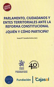 PARLAMENTO, CIUDADANDOS Y ENTES TERRITORIALES ANTE LA REFORMA CONSTITUCIONAL