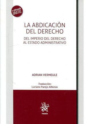 LA ABDICACIÓN DEL DERECHO