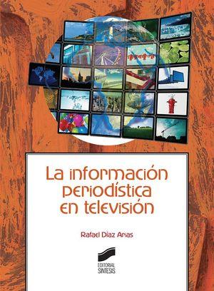 LA INFORMACION PERIODISTICA EN TELEVISIÓN