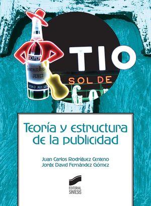 TEORIA Y ESTRUCTURA DE LA PUBLICIDAD