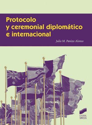 PROCOCOLO Y CEREMONIAL DIPLOMÁTICO INTERNACIONAL