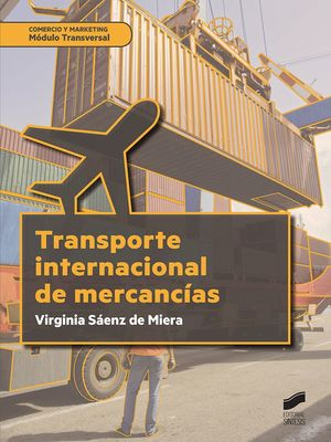 TRANSPORTE INTERNACIONAL DE MERCANCÍAS. MODULO TRANSVERSAL