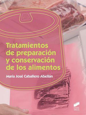 TRATAMIENTO DE PREPARACIÓN Y CONSERVACIÓN DE LOS ALIMENTOS