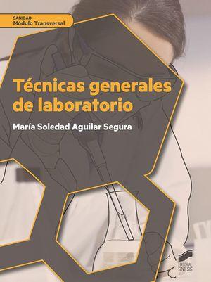 TE�CNICAS GENERALES DE LABORATORIO