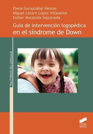 GUÍA INTERVENCIÓN LOGOPEDICA EN SINDROME DE DOWN