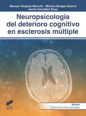 NEUROPSICOLOGÍA DEL DETERIORO COGNITIVO EN ESCLEROSIS MULTIPLE