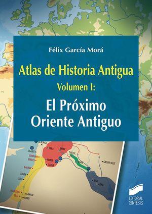 ATLAS DE HISTORIA ANTIGUA T. 1 EL PROXIMO ORIENTE ANTIGUO