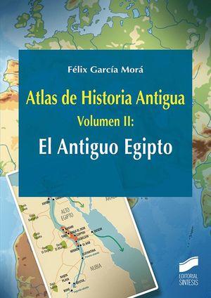 ATLAS DE HISTORIA ANTIGUA T.2 EL ANTIGUO EGIPTO