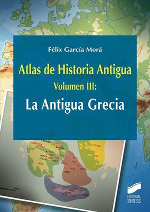 ATLAS DE HISTORIA ANTIGUA T.3 LA ANTIGUA GRECIA