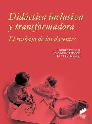 DIDACTICA INCLUSIVA Y TRANSFORMADORA