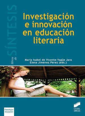INVESTIGACION E INNOVACION EN EDUCACION LITERARIA