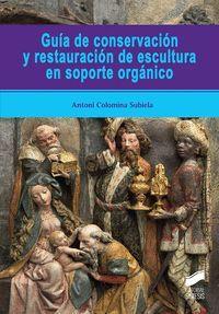 GUIA DE CONSERVACION Y RESTAURACION DE ESCULTURA EN SOPORTE ORGANICO