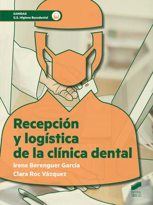 RECEPCIÓN Y LOGÍSTICA DE LA CLÍNICA DENTAL