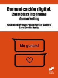 COMUNICACIÓN DIGITAL. ESTRATEGIAS INTEGRADAS DE MARKETING