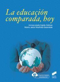 LA EDUCACIÓN COMPARADA, HOY