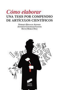 CÓMO ELABORAR UNA TESIS POR COMPENDIO DE ARTÍCULOS CIENTIFIC
