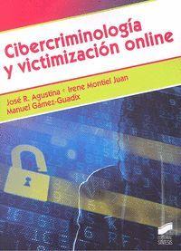 CIBERCRIMINOLOGÍA Y VICTIMIZACIÓN ONLINE