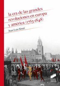 LA ERA DE LAS GRANDES REVOLUCIONES EN EUROPA (1763-1848)