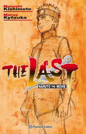 THE LAST. NARUTO THE MOVIE