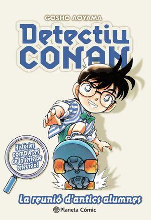 DETECTIU CONAN Nº 09/10 LA REUNIÓ D ANTICS ALUMNES