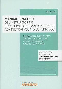 MANUAL PRÁCTICO DEL INSTRUCTOR DE LOS PROCEDIMIENTOS SANCIONADORES ADMINISTRATIVOS Y DISCIPLINARIOS