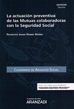 ACTUACIÓN PREVENTIVA DE LAS MUTUAS COLABORADORAS CON LA SEGURIDAD SOCIAL