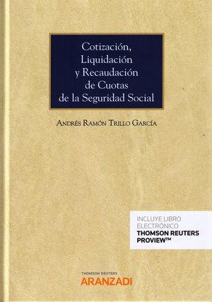 COTIZACIÓN, LIQUIDACIÓN Y RECAUDACIÓN DE CUOTAS DE LA SEGURIDAD SOCIAL