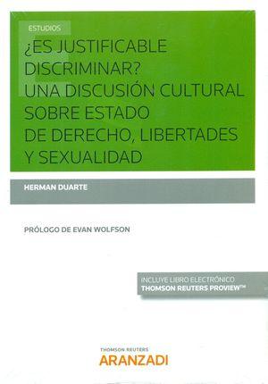 ES JUSTIFICABLE DISCRIMINAR? UNA DISCUSIÓN CULTURAL SOBRE ESTADO DE DERECHO, LIBERTADES Y SEXUALIDAD