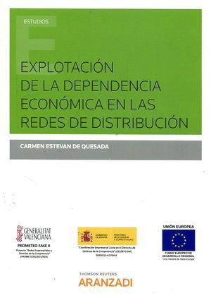 EXPLOTACION DE LA DEPENDENCIA ECONOMICA EN LAS REDES DE DISTRIBUCION