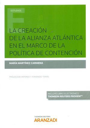 CREACIÓN DE LA ALIANZA ATLÁNTICA EN EL MARCO DE LA POLÍTICA DE CONTENCIÓN
